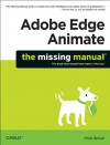 Adobe Edge Animate: The Missing Manual - Chris Grover