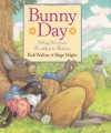 Bunny Day: Telling Time from Breakfast to Bedtime - Rick Walton, Paige Miglio
