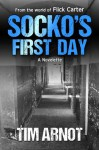 Socko's First Day - Tim Arnot