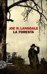 La foresta - Joe R. Lansdale, Luca Briasco