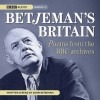 Betjeman's Britain: Poems From Bbc Archi - John Betjeman