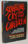 Someone cry for the children: The unsolved Girl Scout murders of Oklahoma and the case of Gene Leroy Hart - Michael Wilkerson