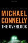The Overlook (A Harry Bosch Novel) - Michael Connelly
