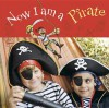 Now I Am a Pirate - Ryland Peters & Small, Christina Wilson, Aaron Blecha
