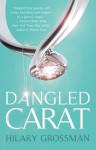 Dangled Carat - Hilary Grossman