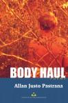 Body Haul: Poems - Allan Justo Pastrana, Joel M. Toledo