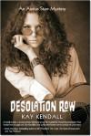Desolation Row: An Austin Starr Mystery - Kay Kendall
