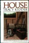 House - Tracy Kidder
