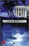Proyecto Elevacion - Enrique Barrios