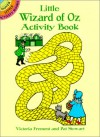 Little Wizard of Oz Activity Book (Dover Little Activity Books (Paperback)) - Victoria Fremont, Pat Stewart