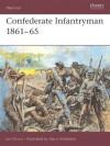 Confederate Infantryman 1861-65 - Ian Drury