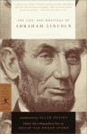 The Life and Writings of Abraham Lincoln - Abraham Lincoln, Philip Van Doren Stern, Allan Nevins