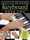 Absolute Beginners: Keyboard - Book 2 - Music Sales Corporation, Daniel Scott