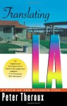 Translating LA: A Tour of the Rainbow City - Peter Theroux