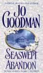 Seaswept Abandon - Jo Goodman
