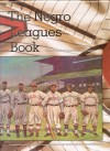 The Negro Leagues Book: Limited Edition - Dick Clark, Larry Lester