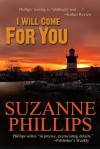 I Will Come For You - Suzanne Marie Phillips