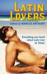 Latin Lovers - Marcus Anthony, Logan Zachary, Jay Starre, Landon Dixon, Jamie Freeman, Jesse Monteagudo, Dick O'Connor, Taurus Blue, Mark Apoapsis, R.W. Clinger