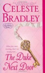 The Duke Next Door (Heiress Brides) - Celeste Bradley