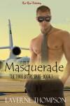 Masquerade - LaVerne Thompson