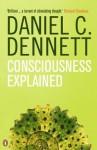 Consciousness Explained (Penguin Science) - Daniel C. Dennett