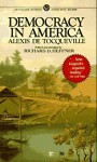 Democracy in America: Specially Edited and Abridged for the Modern Reader - Alexis de Tocqueville, Richard D. Heffner