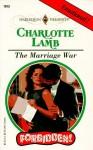 The Marriage War - Charlotte Lamb
