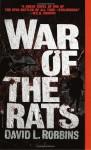 War of the Rats - David L. Robbins