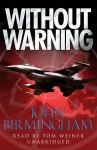 Without Warning - John Birmingham, Tom Weiner