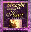 Straight from the Heart for Couples - Richard Exley