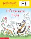 Fifi Ferret's Flute - Samantha Berger, Anne Kennedy