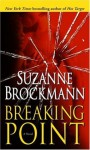 Breaking Point: A Novel - Suzanne Brockmann