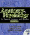 Anatomy and Physiology for Speech, Language, and Hearing - Anthony J. Seikel, David G. Drumright
