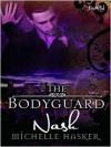 The Bodyguard: Nash - Michelle Hasker