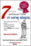 7 Myths and Seven Tricks in Nine Steps:The truth & tricks about learning course product creation that THEY don't know - Glen Ford, Paul Benson