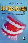 Don't Make Me Laugh!: The New Windmill Book of Humorous Stories - David Kitchen