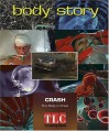 Body Story: Crash -L - Elaine Pascoe