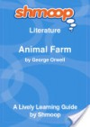 Animal Farm: Shmoop Literature Guide - Shmoop