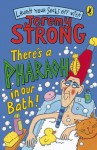 There's A Pharaoh In Our Bath! (Laugh Your Socks Off with Jeremy Strong) - Jeremy Strong