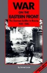 War on the Eastern Front - James Sidney Lucas
