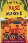 Rose En Marche - Jamie Ivey