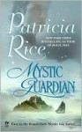 Mystic Guardian - Patricia Rice