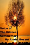 "A Commentary on ""The Voice of the Silence"" - Annie Besant, C. W. Leadbeater"
