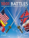 1001 Battles That Changed the Course of World History - R.G. Grant