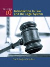 Introduction to Law and the Legal System - Frank August Schubert