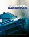 The Rallying Imprezas - David Williams, David Richards