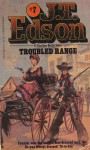 Troubled Range - J.T. Edson