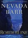 Borderline (Anna Pigeon, #15) - Nevada Barr
