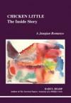 Chicken Little: The Inside Story: A Jungian Romance - Daryl Sharp