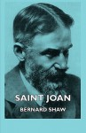 Saint Joan - George Bernard Shaw